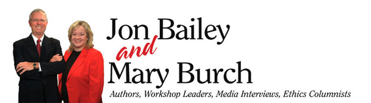 Jon Bailey and Mary Burch - Authors, Workshop Leaders, Media Interviews, Ethics Columnists